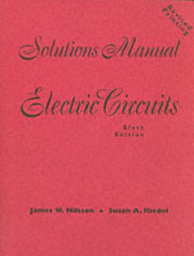 9780130908674: Electric Circuits Solutions Manual