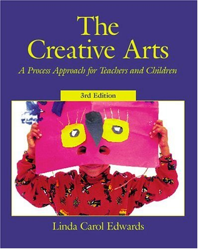 9780130908964: The Creative Arts: A Process Approach for Teachers and Children (3rd Edition)
