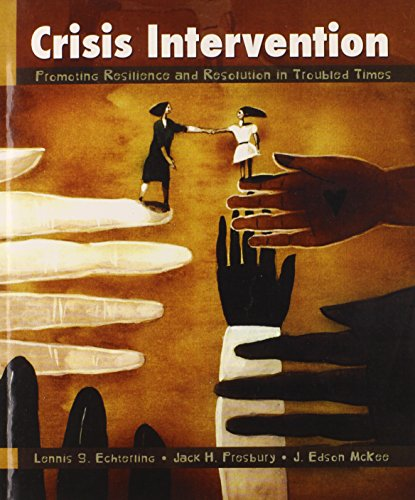 9780130908971: Crisis Intervention: Promoting Resilience and Resolution in Troubled Times