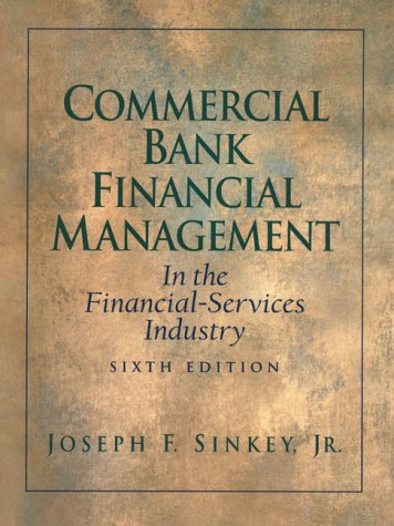 9780130909107: Commercial Bank Financial Management: In the Financial Services Industry