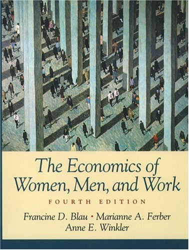 9780130909220: The Economics of Women, Men, and Work (4th Edition)