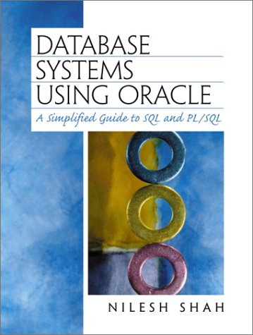 9780130909336: Database Systems Using Oracle: A Simplified Guide to SQL and PL/SQL