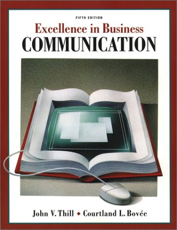 9780130909473: Excellence in Business Communication (5th Edition)