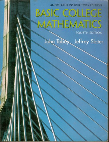 9780130909558: Basic College Mathematics: ANNOTATED INSTRUCTOR'S EDITION