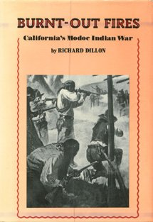 9780130909930: Burnt-out Fires, California's Modoc Indian War