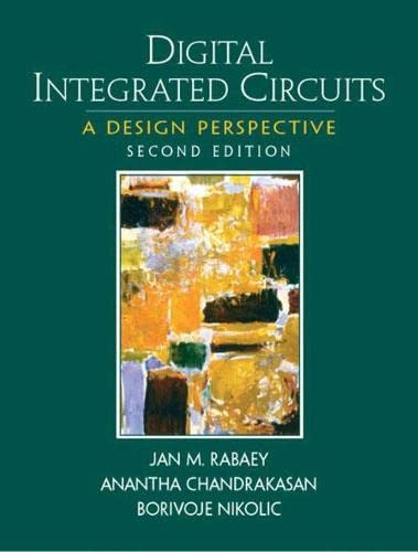 Digital Integrated Circuits (2nd Edition): J. Rabaey, A.