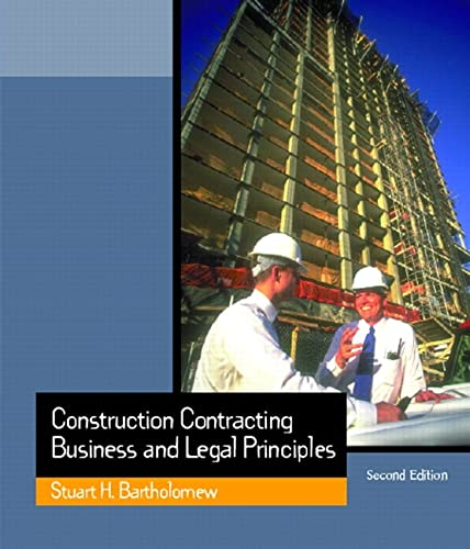 9780130910554: Construction Contracting: Business and Legal Principles (2nd Edition)