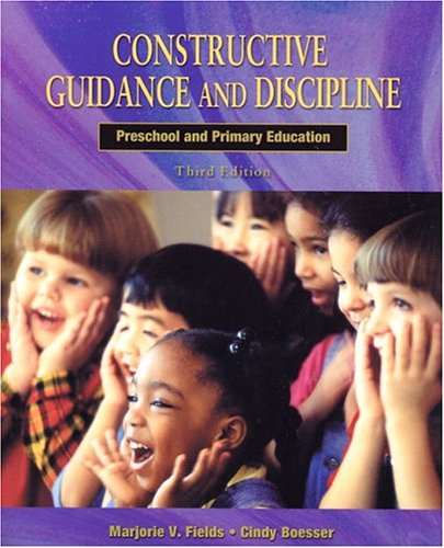 9780130910639: Constructive Guidance and Discipline: Preschool and Primary Education (3rd Edition)