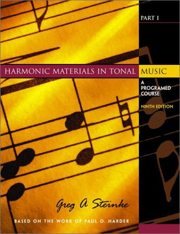 9780130910738: Harmonic Materials in Tonal Music: A Programed Course, Part I (9th Edition)