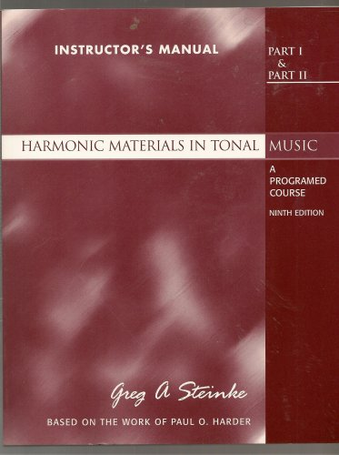 9780130910745: Harmonic Materials in Tonal Music a Programed Course (Instructor's Manual) (Parts I & II)
