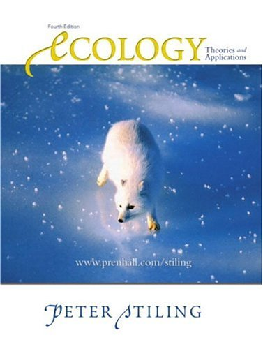 Ecology: Theories and Applications (4th Edition): Peter Stiling