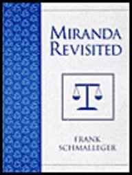 9780130911032: Miranda Revisited: The Case of Dickerson V. U.S. and Suspect Rights Advisements in the United States