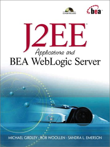9780130911117: J2EE Applications and BEA WebLogic Server