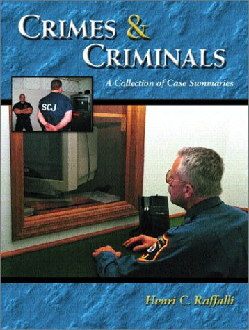 9780130911230: Crimes and Criminals: A Collection of Case Summaries