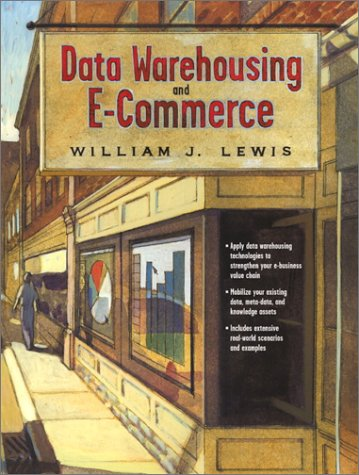 9780130911544: Data Warehousing and E-Commerce