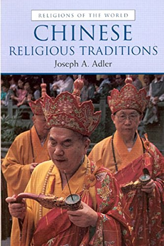 9780130911636: Chinese Religious Traditions (Religions of the World)