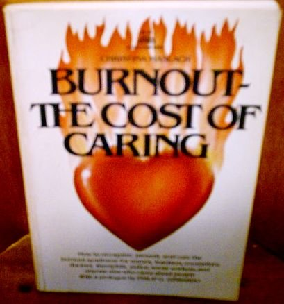 9780130912497: Burnout: The Cost of Caring