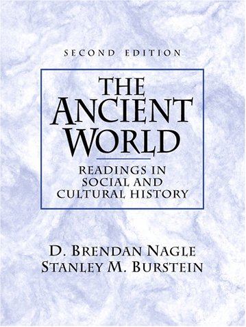 9780130912503: The Ancient World: Readings in Social and Cultural History (2nd Edition)