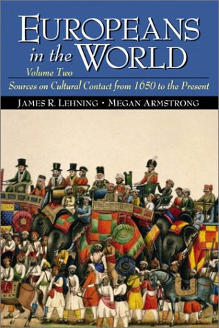 9780130912602: Europeans in the World: Sources on Cultural Contact, Volume 2 (from 1650 to the Present)