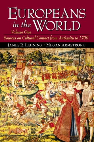 9780130912695: Europeans in the World: Sources on Cultural Contact, Volume 1 (From Antiquity to 1700)