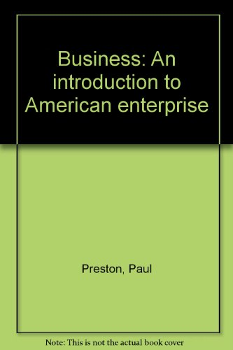 9780130912725: Business: An introduction to American enterprise