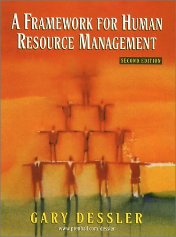9780130912824: A Framework for Human Resource Management (2nd Edition)