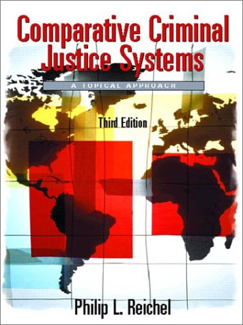 9780130912879: Comparative Criminal Justice Systems: A Topical Approach (3rd Edition)