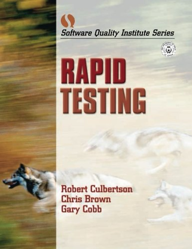 9780130912947: Rapid Testing (Software Quality Institute)