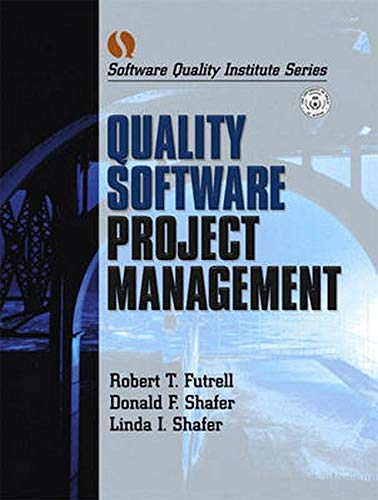 Quality Software Project Management: Donald F. Shafer;