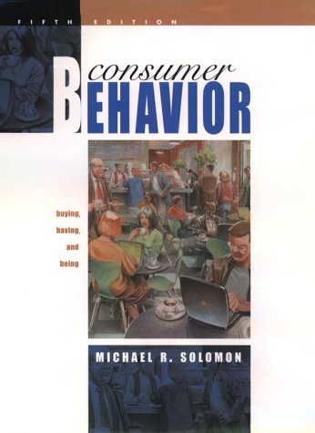 9780130913609: Consumer Behaviour: Buying, Having, and Being (The Prentice Hall international series in marketing)
