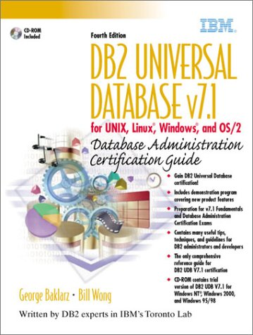 9780130913661: DB2 Universal Database v7.1 for UNIX, Linux, Windows and OS/2 Database Administration Certification Guide (4th Edition)