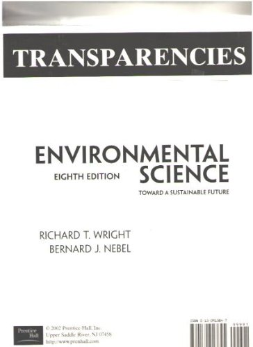 9780130913845: Environmental Sciences, Toward a Sustainable Future: Transparencies (8th Edition)