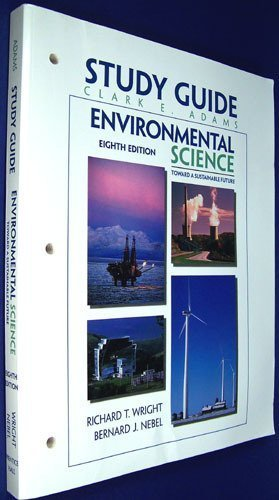 9780130913913: Environmental Science: Towards a Sustainable Future (Study Guide)