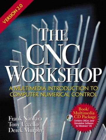 9780130914125: The Computer Numerical Control Workshop