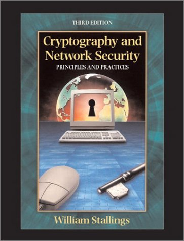 9780130914293: Cryptography and Network Security: Principles and Practice (The William Stallings books on computer & data communications technology)