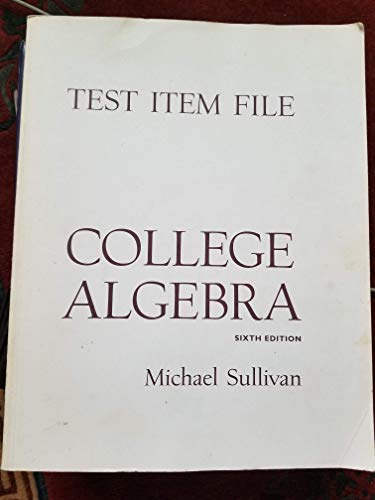 9780130914620: Test Item File (College Algebra)