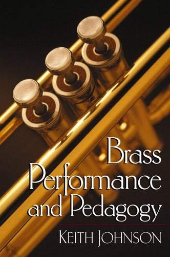 9780130914835: Brass Performance and Pedagogy