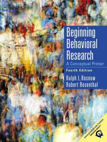 9780130915177: Beginning Behavioral Research: A Conceptual Primer (4th Edition)