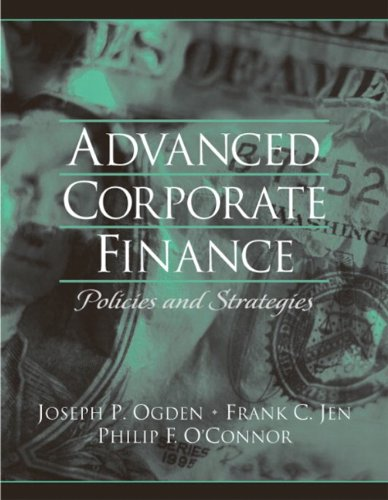 9780130915689: Advanced Corporate Finance: Policies and Strategies