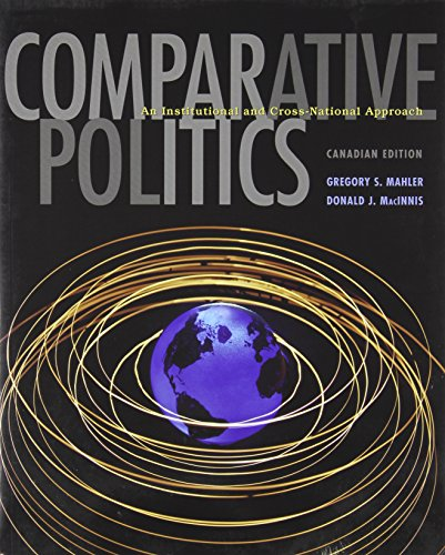 9780130915696: Comparative Politics: An Institutional and Cross-national Approach