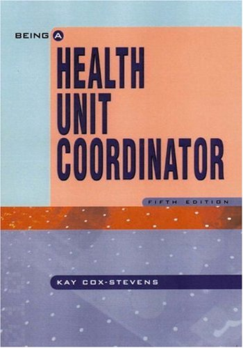9780130916129: Being A Health Unit Coordinator (5th Edition)