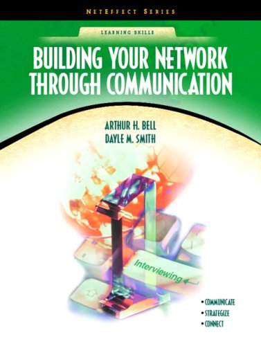 9780130917591: Building Your Network Through Communication (NetEffect Series)