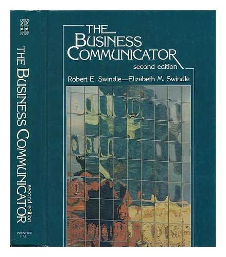 9780130917607: The business communicator