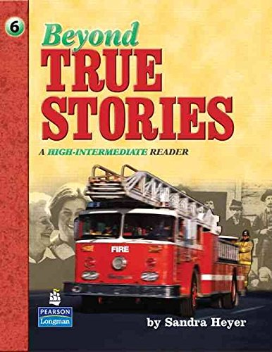9780130918147: Beyond True Stories: A High-Intermediate Reader