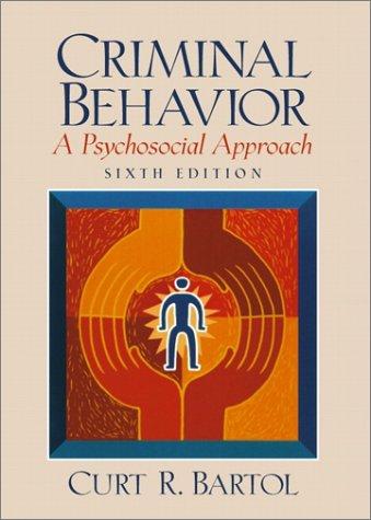 9780130918376: Criminal Behavior: A Psychosocial Approach