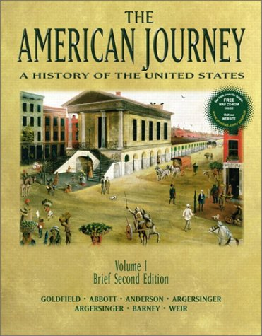 The American Journey: A History of the: David Goldfield, Carl