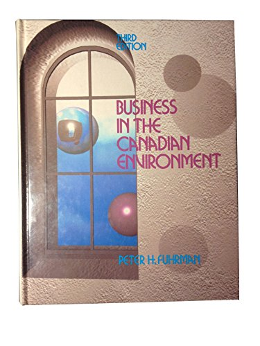 9780130918772: Business Canadian Environment