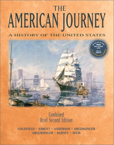 9780130918819: The American Journey: A History of the United States, Combined (Brief 2nd Edition)