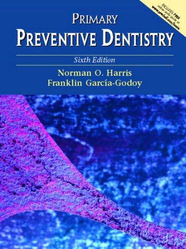 9780130918918: Primary Preventive Dentistry
