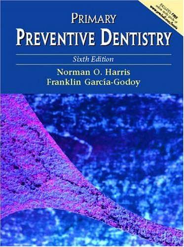 9780130918918: Primary Preventive Dentistry, Sixth Edition